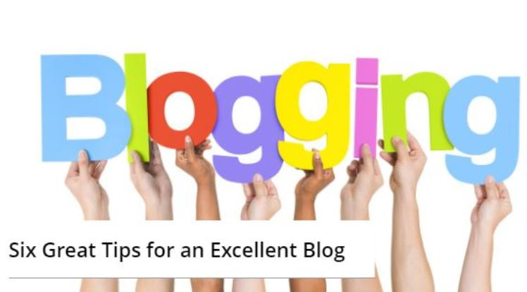 Six Great Tips For Excellent Blog